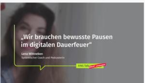 Lena_Wittneben_XING_Talk_unterwegs_Insider_Pause_digitaler_Dauerrausch