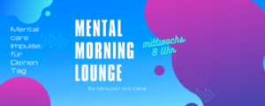Mental_morning_lounge_lena_wittneben-mental-care-health-coach-hamburg